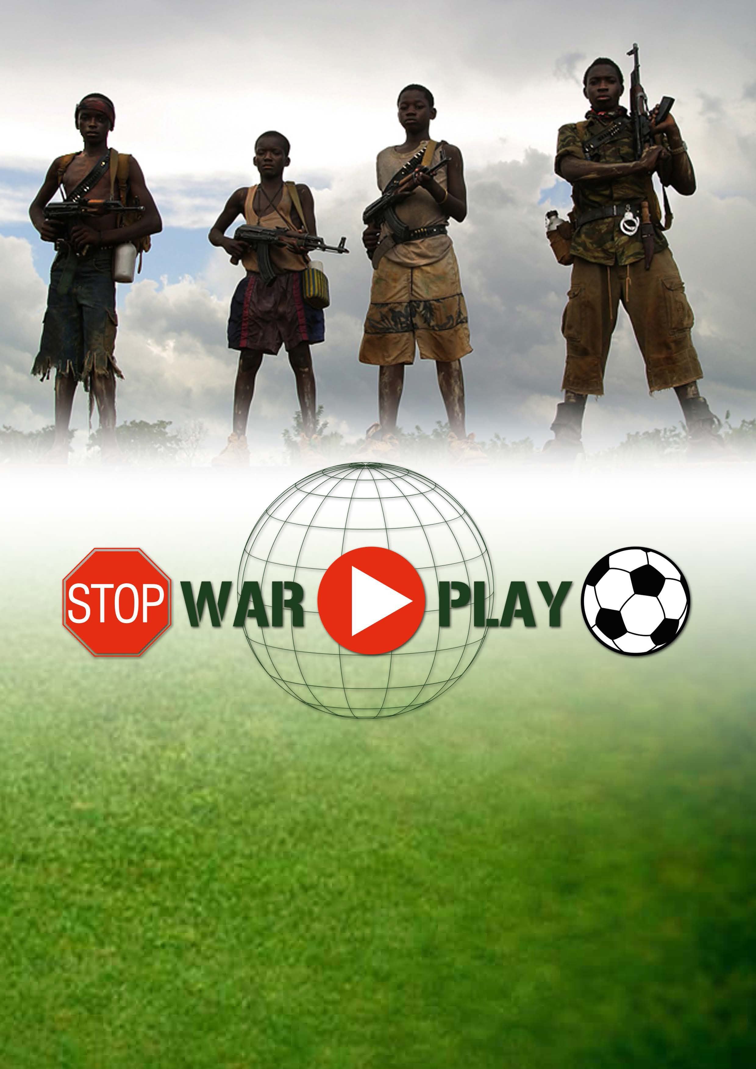 STOP WAR....PLAY FOOTBALL