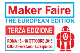 MAKER FAIRE 2015, LA FIERA DELLA TECNOLOGIA.