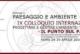IX COLLOQUIO INTERNAZIONALE 2016 PROGETTARE E GESTIRE L'AMBIENTE: IL PAESAGGIO