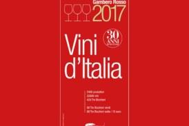 GUIDA VINI D'ITALIA 2017 DEL GAMBERO ROSSO. 1988-2017: 30 ANNI DI ECCELLENZA ITALIANA