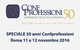 CONGRESSO NAZIONALE DI CONFPROFESSIONI – I PROFESSIONISTI PER LA CRESCITA DEL PAESE