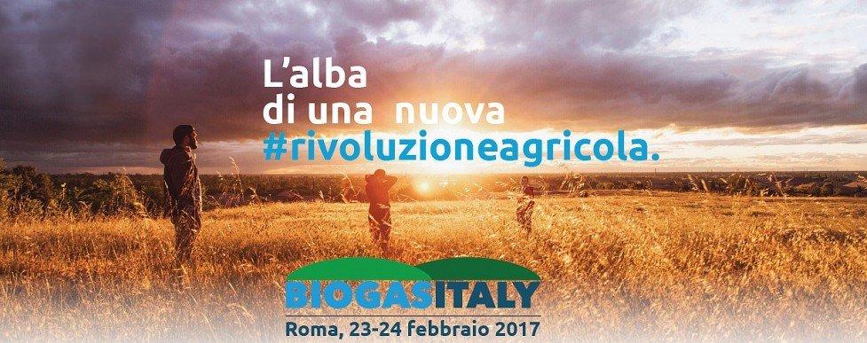 BIOGAS ITALY: GLI STATI GENERALI DEL BIOGAS E DEL BIOMETANO III EDIZIONE 2017 - L'ALBA DI UNA RIVOLUZIONE AGRICOLA: IL BIOGAS E IL BIOMETANO ITALIANO FANNO SCUOLA NEL MONDO