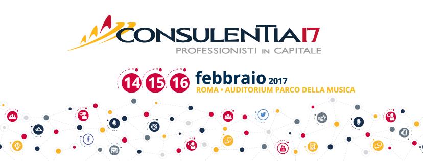 CONSULENTIA 2017 - PROFESSIONISTI IN CAPITALE.  CONGRESSO NAZIONALE PER I PROFESSIONISTI DELLA PROMOZIONE FINANZIARIA